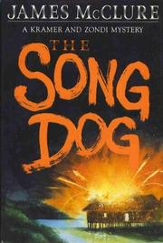 THE SONG DOG by James McClure