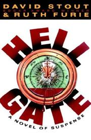 HELL GATE by David & Ruth Furie Stout