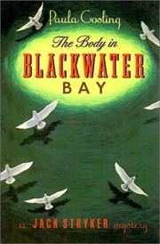 THE BODY IN BLACKWATER BAY by Paula Gosling
