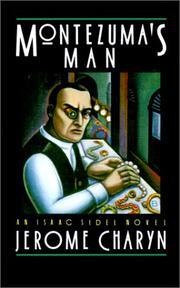 MONTEZUMA'S MAN by Jerome Charyn