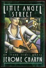 LITTLE ANGEL STREET by Jerome Charyn
