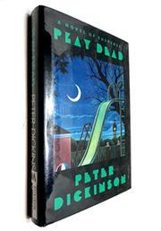 PLAY DEAD by Peter Dickinson