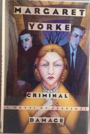 CRIMINAL DAMAGE by Margaret Yorke