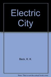 ELECTRIC CITY by K.K. Beck