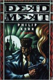 DEAD MEAT by Philip Kerr