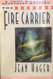THE FIRE CARRIER by Jean Hager