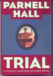TRIAL by Parnell Hall
