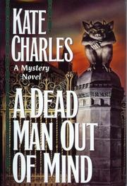 A DEAD MAN OUT OF MIND by Kate Charles