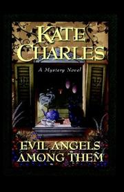 EVIL ANGLES AMONG THEM by Kate Charles