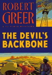 THE DEVIL'S BACKBONE by Robert O. Greer