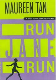 RUN JANE RUN by Maureen Tan
