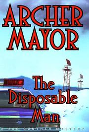 THE DISPOSABLE MAN by Archer Mayor