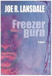 FREEZER BURN by Joe R. Lansdale