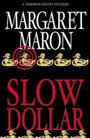 SLOW DOLLAR by Margaret Maron