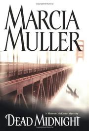 DEAD MIDNIGHT by Marcia Muller