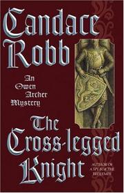 THE CROSS-LEGGED KNIGHT by Candace Robb