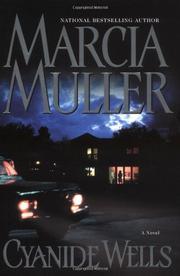 CYANIDE WELLS by Marcia Muller