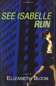 SEE ISABELLE RUN by Elizabeth Bloom