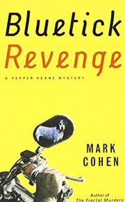 BLUETICK REVENGE by Mark Cohen