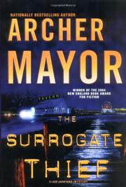 THE SURROGATE THIEF by Archer Mayor