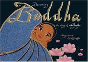 BECOMING BUDDHA by Whitney Stewart