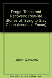 DRUGS, TEENS, AND RECOVERY by Glenn Alan Cheney