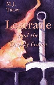 LESTRADE AND THE DEADLY GAME by M.J. Trow