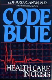 CODE BLUE by Edward R. Annis