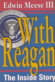 WITH REAGAN by Edwin Meese