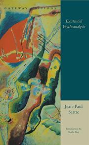 EXISTENTIAL PSYCHOANALYSIS by Hazel E. Barnes