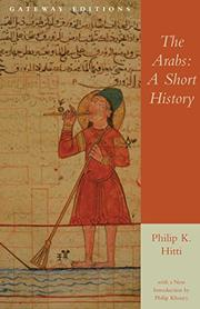 THE ARABS: A Short History by Philip K. Hitti