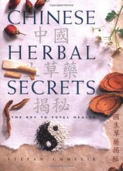 CHINESE HERBAL SECRETS by Stefan Chmelik
