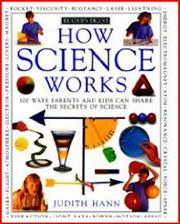 HOW SCIENCE WORKS by Judith Hann