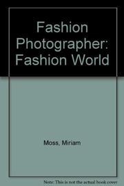 FASHION PHOTOGRAPHER by Miriam Moss