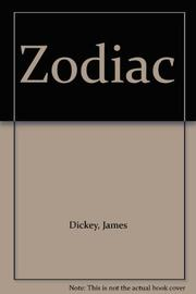 THE ZODIAC by James Dickey