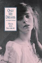 ONLY MY DREAMS: An English Girlhood by Hilda Ann Salusbury