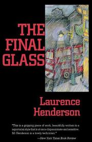 THE FINAL GLASS by Laurence Henderson