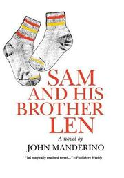 SAM AND HIS BROTHER LEN by John Manderino