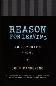 REASON FOR LEAVING by John Manderino