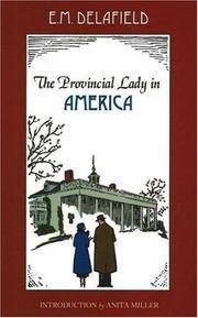 THE PROVINCIAL LADY IN AMERICA by E. M. Delafield