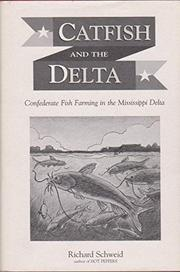 CATFISH AND THE DELTA by Richard Schweid