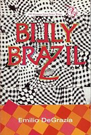 BILLY BRAZIL by Emilio DeGrazia