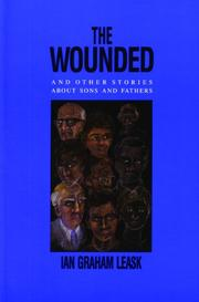 THE WOUNDED by Ian Graham Leask