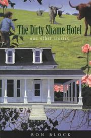 THE DIRTY SHAME HOTEL by Ron Block