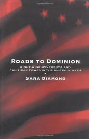 ROADS TO DOMINION by Sara Diamond