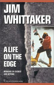A LIFE ON THE EDGE by Jim Whittaker