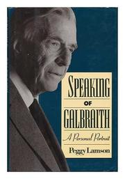 SPEAKING OF GALBRAITH by Peggy Lamson