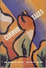 CUERVO TALES by Robert Roper