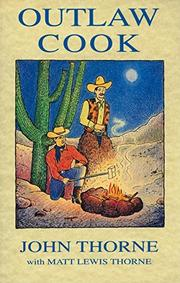 OUTLAW COOK by John with Matt Lewis Thorne Thorne