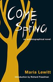COME SPRING by Maria Lewitt